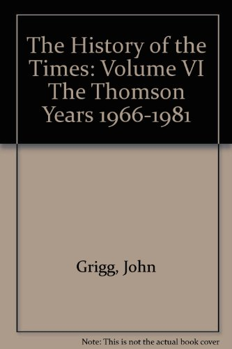 "The History of the ""Times"" By John Grigg"