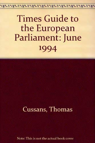 """""""Times"""" Guide to the European Parliament By Volume editor Robert Morgan"""