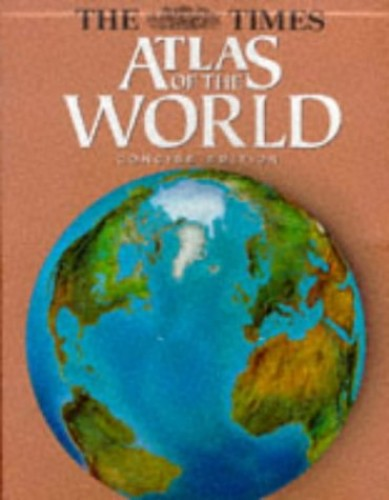 """The Times"" Atlas of the World: Concise Edition Edited by Moira Jones"