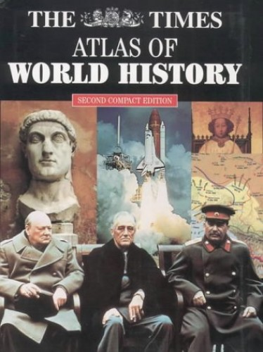 """Times"" Atlas of World History by Geoffrey Parker"