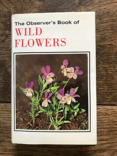 Observer's Book of Wild Flowers (Observer's Pocket) Edited by W.J. Stokoe
