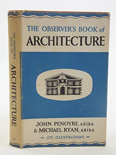 Observer's Book of Architecture By John Penoyre