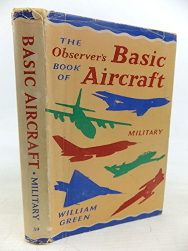 Observer's Book of Military Aircraft By William Green