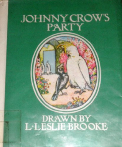 Johnny Crow's Party By Leslie Brooke