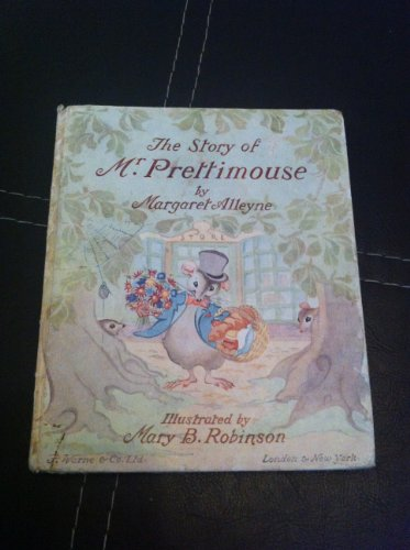 Story of Mr. Prettimouse By M. Alleyne