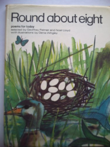 Round About Eight: Poems For Today Edited by Geoffrey Palmer