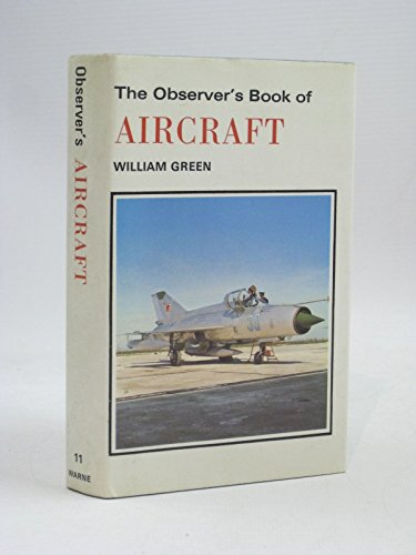 THE OBSERVER'S BOOK OF AIRCRAFT By William. Green