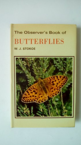 The Observer's Book of Butterflies (Observer's Pocket) Edited by W.J. Stokoe