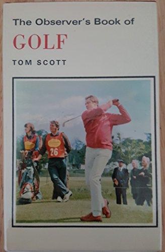 Observer's Book of Golf By Tom Scott