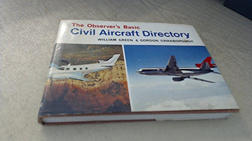 Observer's Basic Civil Aircraft Directory By William Green