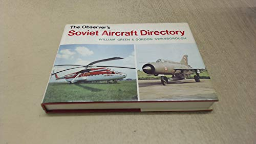 The Observer's Soviet Aircraft Directory By William Green