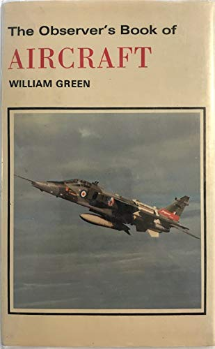 Observer's Book of Aircraft By William Green