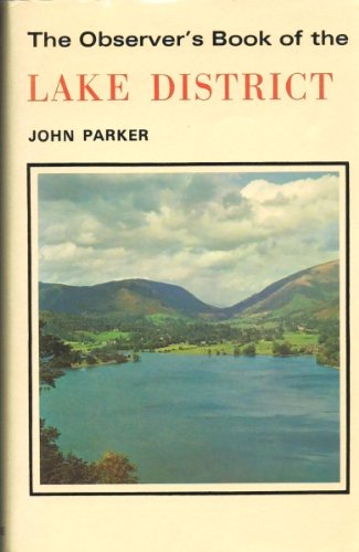 The Observer's Book of the Lake District by Parker, John Hardback Book The Cheap