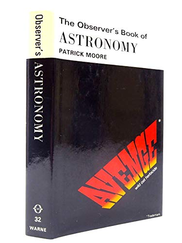 Observer's Book of Astronomy (Observer's Pocket) By Sir Patrick Moore