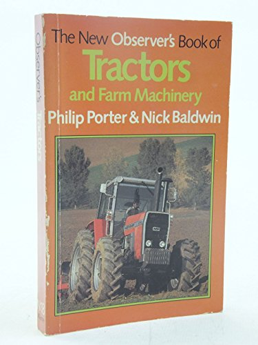 The New Observer's Book of Tractors And Farm Machinery (New Observer's Pocket) By Philip Porter