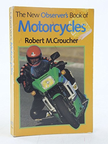 The New Observer's Book of Motor Cycles by Robert M. Croucher