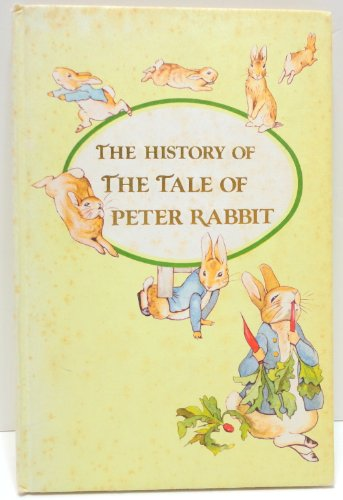 """The History of the """"Tale of Peter Rabbit"""" By Edited by Anne Emerson"""