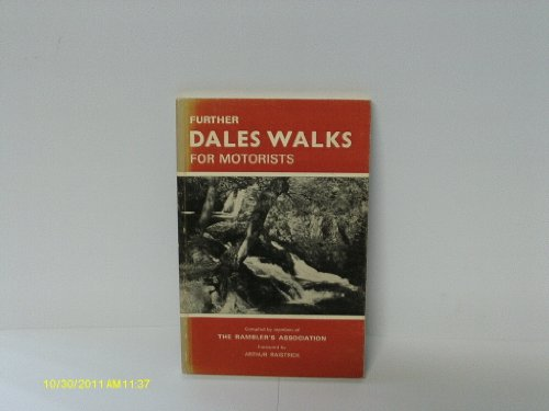 Further Dales Walks for Motorists By Ramblers' Association