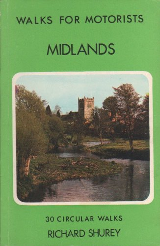 Midland Walks for Motorists By Richard Shurey