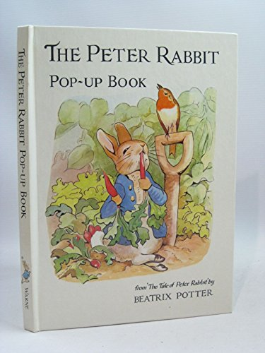 The Peter Rabbit Pop-up Book By Beatrix Potter