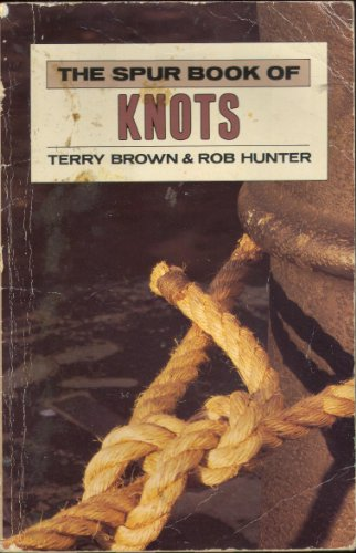 The Spur Book of Knots (Venture Guide) by Hunter, Rob H. Paperback Book The