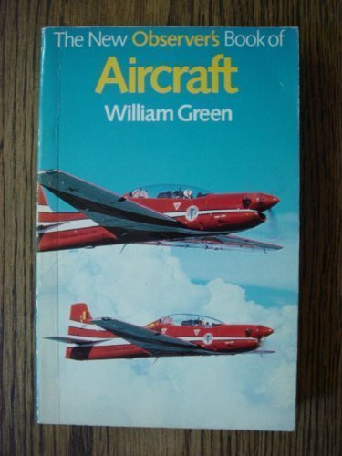The New Observer's Book of Aircraft By William Green