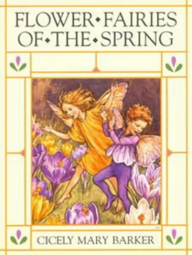 Flower Fairies of the Spring by Cicely Mary Barker