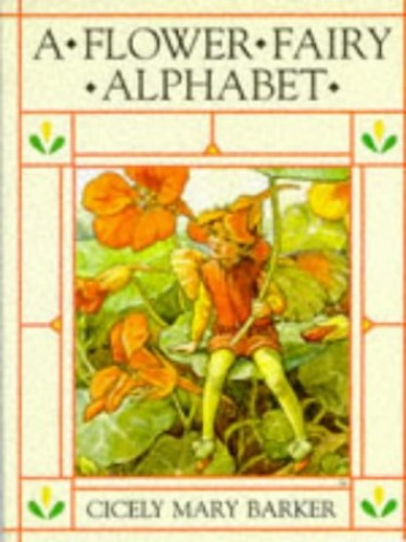 Flower Fairy Alphabet by Cicely Mary Barker
