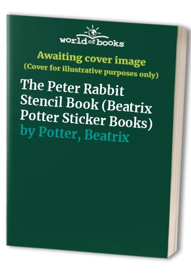 The Peter Rabbit Stencil Book By Beatrix Potter