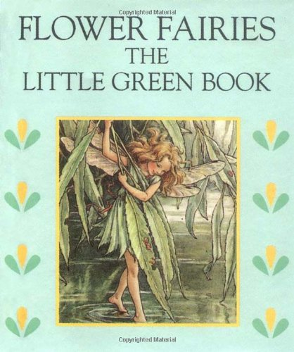 Flower Fairies: Little Green Book by Cicely Mary Barker