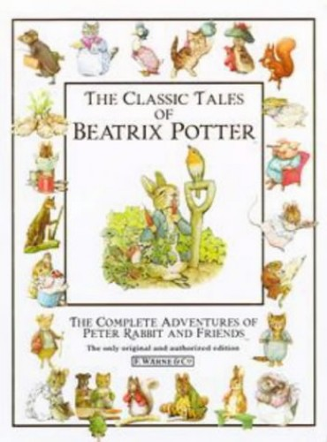 Classic Tales of Beatrix Potter by Beatrix Potter