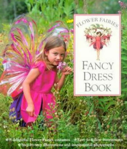 Flower Fairies Fancy Dress Book By Cicely Mary Barker