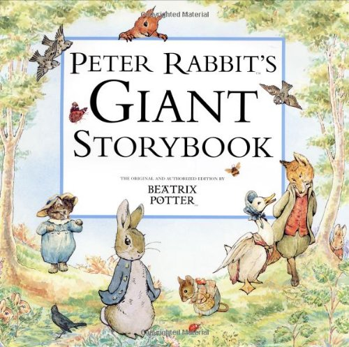Peter Rabbit's Giant Storybook (Potter) By Beatrix Potter