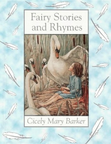Cicely Mary Barker Fairy Stories And Rhymes (Flower Fairies) by Cicely Mary Barker
