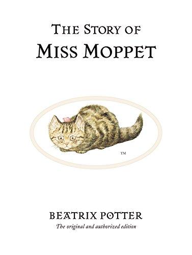 The Story of Miss Moppet (Beatrix Potter Originals) By Beatrix Potter