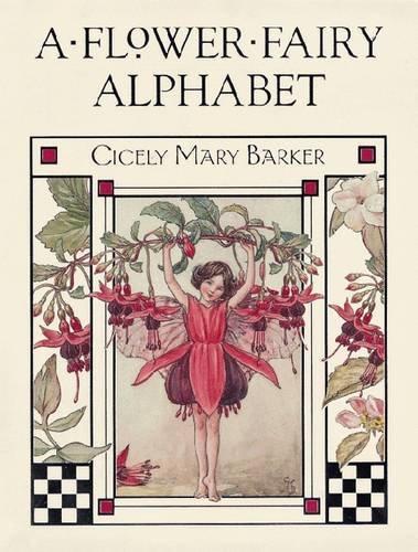 A Flower Fairy Alphabet von Cicely Mary Barker