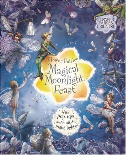 Flower Fairies Magical Moonlight Feast by Cicely Mary Barker