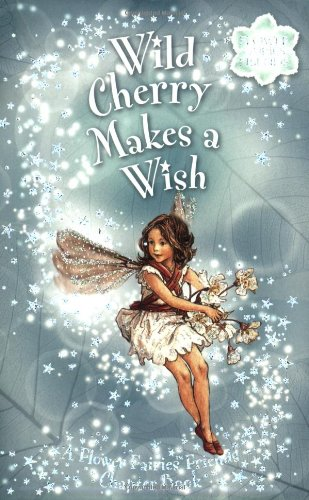Wild Cherry Makes a Wish By Pippa Le Quesne