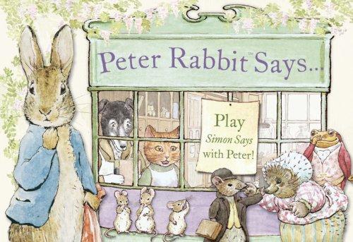 Peter Rabbit Says By Beatrix Potter