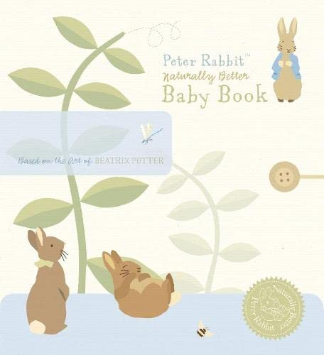 Peter Rabbit Naturally Better Baby Book By Beatrix Potter