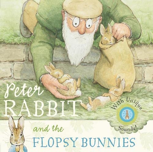 Peter Rabbit and the Flopsy Bunnies Sound Book By Beatrix Potter