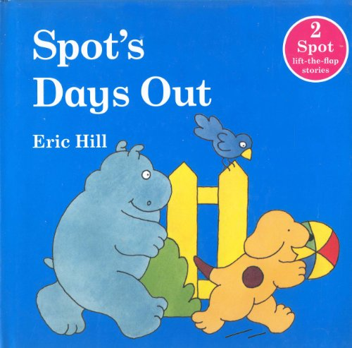 Spot's Days Out By Frederick Warne