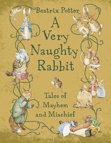 A Very Naughty Rabbit By Beatrix Potter