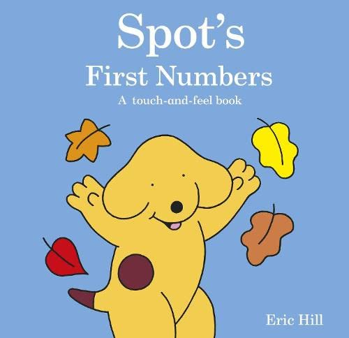 Spot's First Numbers By Eric Hill
