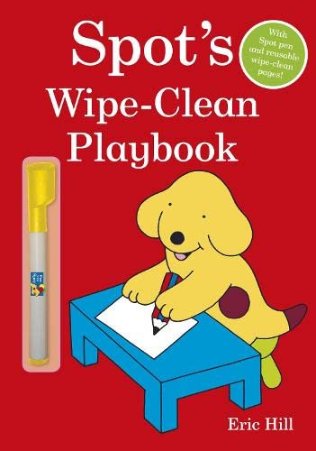 Spot's Wipe-Clean Playbook By Eric Hill