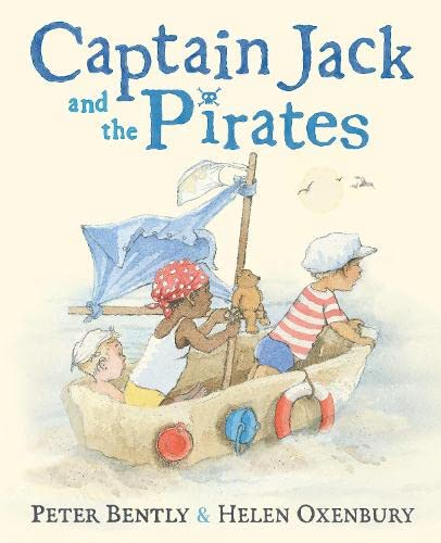 Captain Jack and the Pirates By Peter Bently