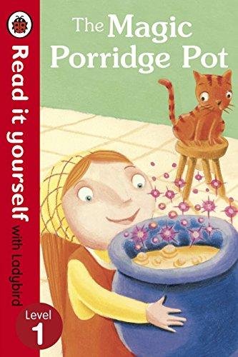 The Magic Porridge Pot - Read it yourself with Ladybird von Ladybird