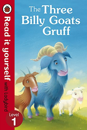 The Three Billy Goats Gruff - Read it Yourself with Ladybird: Level 1 by