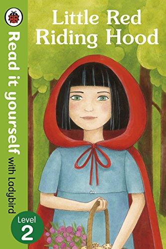 Little Red Riding Hood - Read it yourself with Ladybird: Level 2 by Illustrated by Diana Mayo