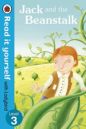 Jack and the Beanstalk - Read it Yourself with Ladybird: Level 3 by